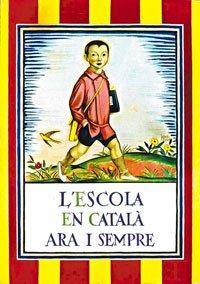 L'escola en català ara i sempre.